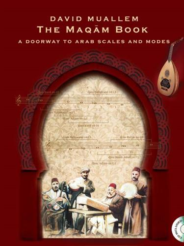 הסולם והמקאם במסורת המוסיקלית הערבית - באנגלית The Maqam Book