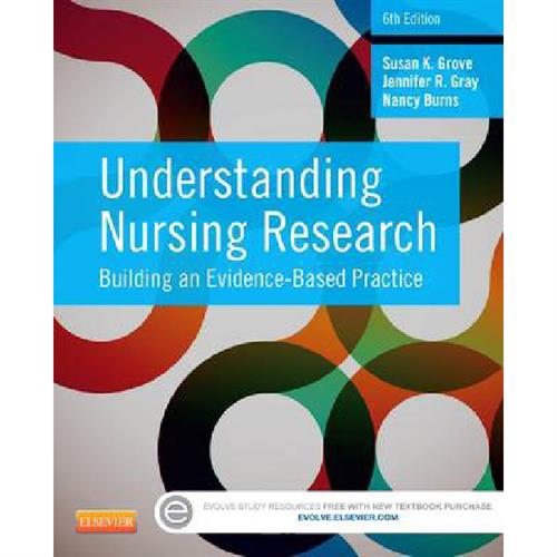 Understanding Nursing Research: Building an Evidence-Based Practice