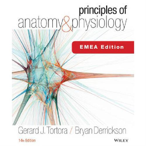 Principles of Anatomy and Physiology - Tortora
