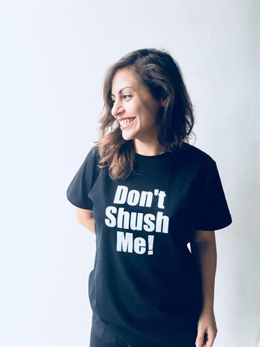 חולצת טי שירט נשים Don't shush me! שחורה וחדשה