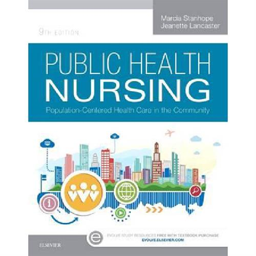 Public Health Nursing - Population-Centered Health Care in the Community
