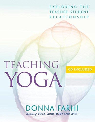 Teaching Yoga: Exploring the Teacher-Student Relationship