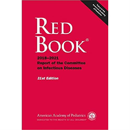 Red Book : 2018-2021 Report of the Committee on Infectious Diseases