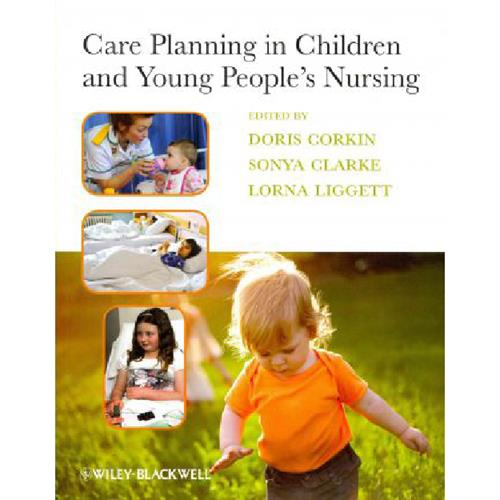 Care Planning in Children and Young People´s Nursing