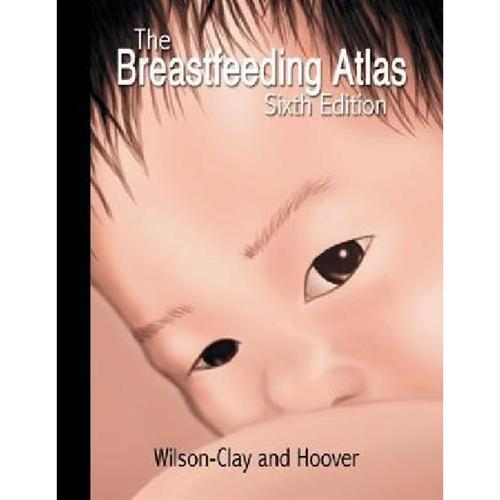The Breastfeeding Atlas 6 ed
