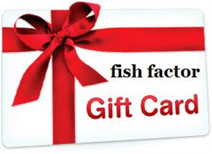 GIFT CARD - FISH FACTOR